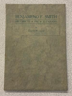 Benjameno F. Smith: Historieto, Pri, Elfarado