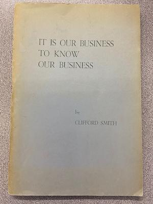It is Our Business to Know Our Business: A Series of Nine Radio Broadcasts
